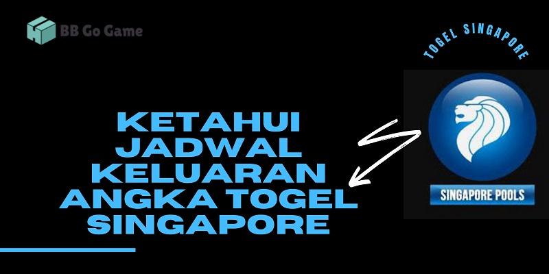 Banner Ketahui Jadwal Keluaran Angka Togel Singapore