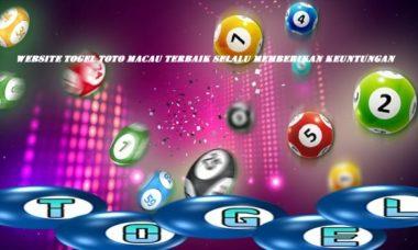 Website Togel Toto Macau Terbaik Selalu Memberikan Keuntungan
